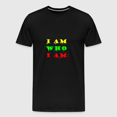 I am who I am - Men's Premium T-Shirt