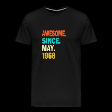 Awesome Since May 1968 - Men's Premium T-Shirt