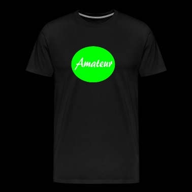 amateur - Men's Premium T-Shirt