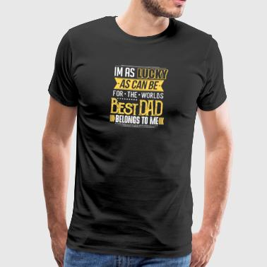 Best dad belongs to me - Men's Premium T-Shirt
