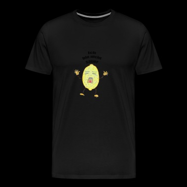 Lemon that is not sour - Men's Premium T-Shirt