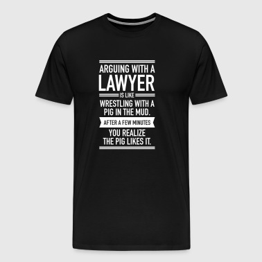 Arguing With A Lawyer... - Herre premium T-shirt