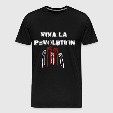 Viva La Revolution! Music Punk Revolution Shirt! - Men's Premium T-Shirt