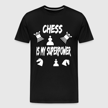 Chess is my power gift for chess players - Men's Premium T-Shirt