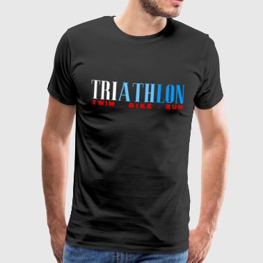 TRIATHLON - SWIN BIKE RUN - Triathlete - Premium-T-shirt herr