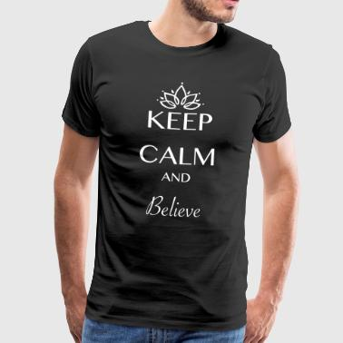 Keep Calm og tro - Herre premium T-shirt