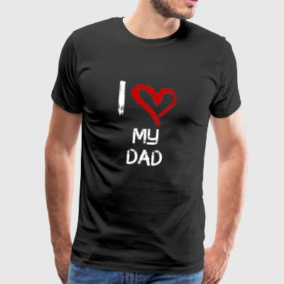 I love my dad - Männer Premium T-Shirt