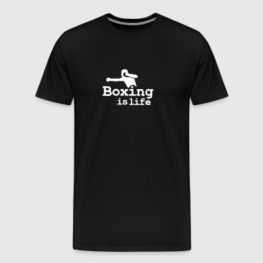 Boxing is life with boxer - Mannen Premium T-shirt