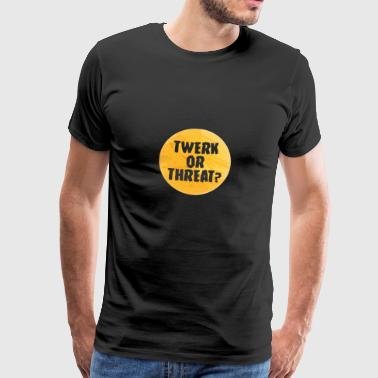 Halloween: Twerk ou menace? - T-shirt Premium Homme