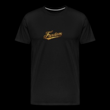 Fandom the motive for fans and stalkers - Men's Premium T-Shirt