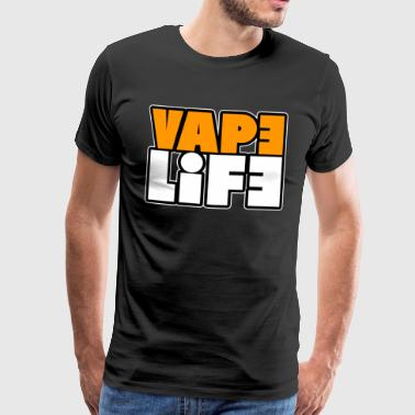 Vape Life - Gift Club Bar Shisha grass weed - Men's Premium T-Shirt