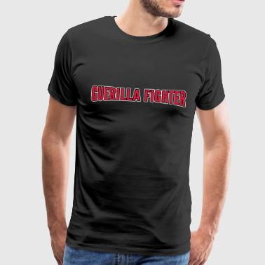Guerilla fighter - Herre premium T-shirt