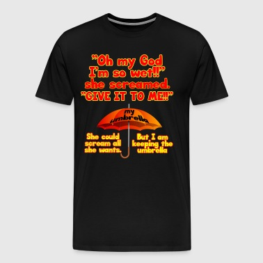 Oh my God! - Men's Premium T-Shirt
