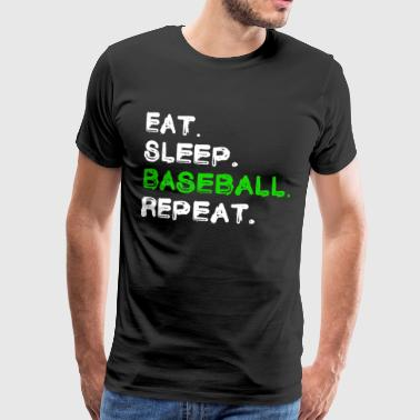 Eat Sleep Baseball Repeat Shirt - Männer Premium T-Shirt