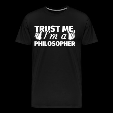 Philosopher Gift Philosophy Philosophy student - Men's Premium T-Shirt