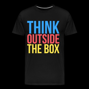 Think Outside The Box, typography - Men's Premium T-Shirt