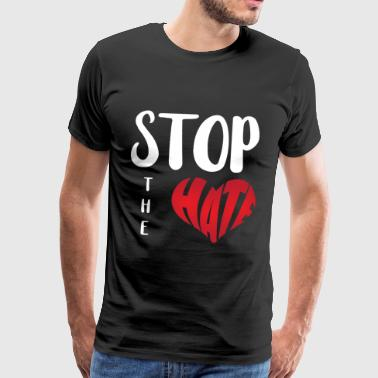 Stop The Hate - Mannen Premium T-shirt
