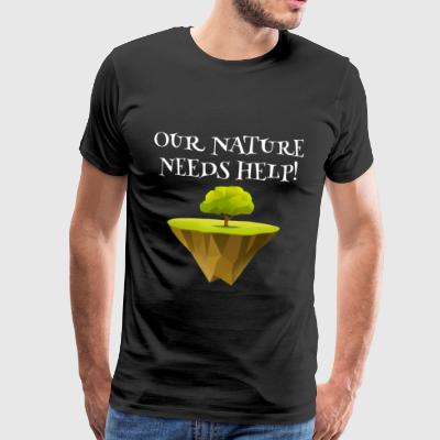 Nature conservation eco gardener help environmental protection - Men's Premium T-Shirt