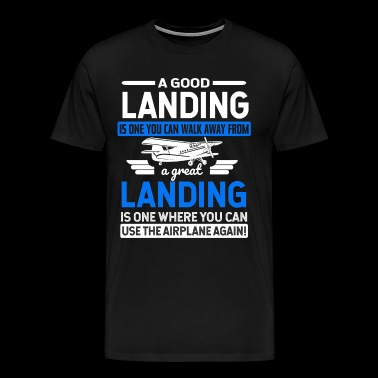A good landing - Men's Premium T-Shirt
