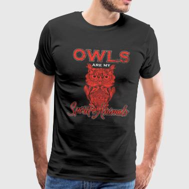 Owls are my spirit animals - gift idea - Men's Premium T-Shirt