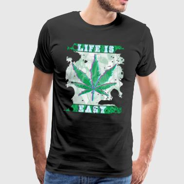 Cannabis 420 Life is easy - Men's Premium T-Shirt