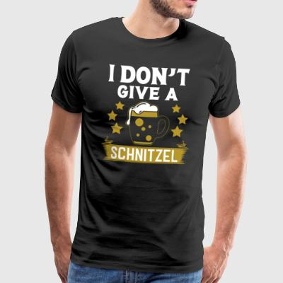 I Do not Give A Schnitzel Tee Shirt Oktoberfest Beer - Men's Premium T-Shirt