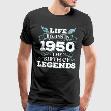 La vida comienza en 1950 The Birth of Legends, 1950 - Camiseta premium hombre
