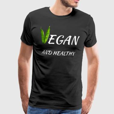 vegan and healthy - Men's Premium T-Shirt