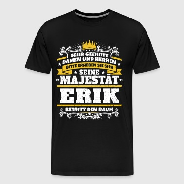 His Majesty Erik - Men's Premium T-Shirt