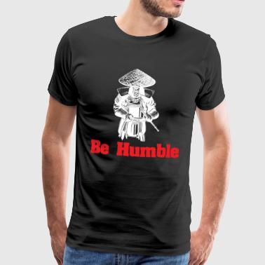 HUMBLE BE - T-shirt Premium Homme