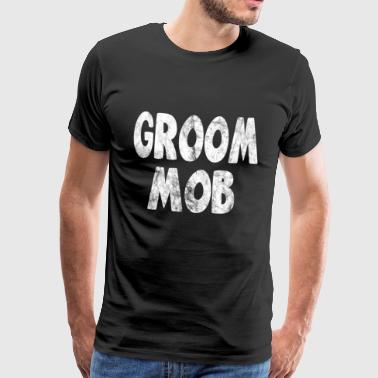 groom mob usedlook - Männer Premium T-Shirt