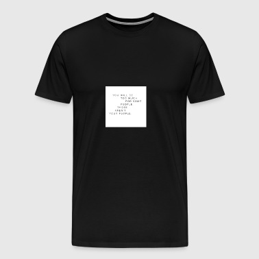 too much - Men's Premium T-Shirt