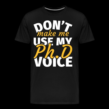 Doctoral Thesis Doctoral Doctoral Dissertation - Men's Premium T-Shirt