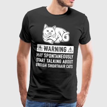 British Shorthair Cat Gift - Men's Premium T-Shirt