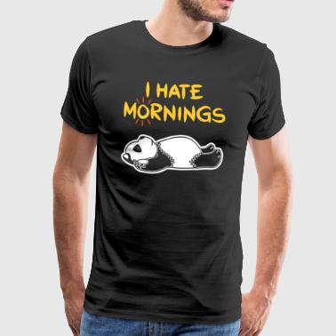 I Hate Mornings Funny Panda T-skjorte | bjørn følelse - Premium T-skjorte for menn