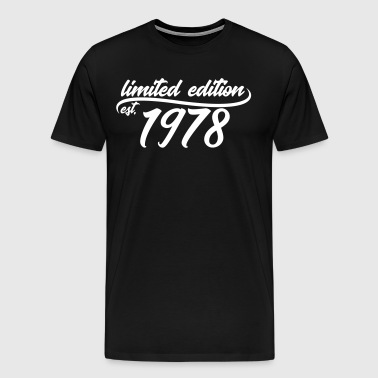 Limited Edition 1978 is - T-shirt Premium Homme