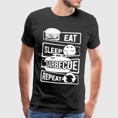 Eat Sleep Barbecue Repeat - BBQ Griller BBQ - Men's Premium T-Shirt