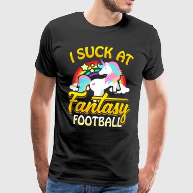 I Suck At Fantasy Football Unicorn football penalty - Men's Premium T-Shirt