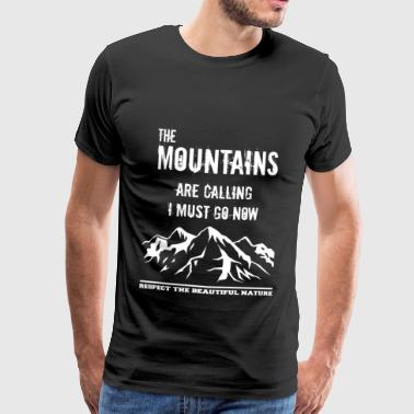 the mountains are calling hiking - Men's Premium T-Shirt