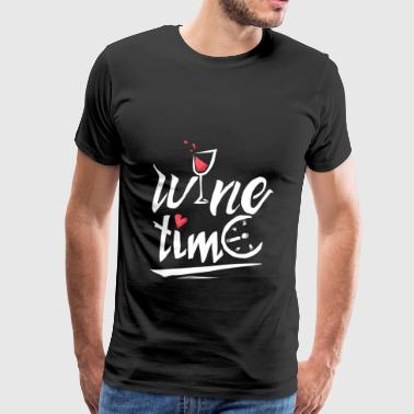 Wine Time Love To Drink Wine Drinking Design - Men's Premium T-Shirt