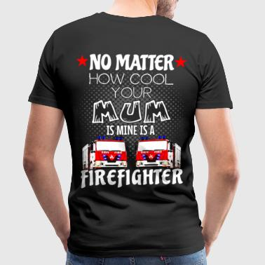 firefighter - my mom is a cool firefighter - Männer Premium T-Shirt
