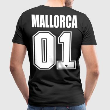 Mallorca 01 Malle King Queen # 1 Number One - Men's Premium T-Shirt
