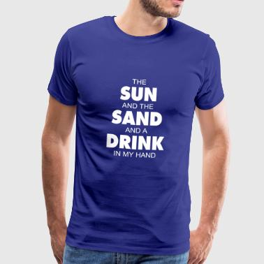 The sun and the sand - Männer Premium T-Shirt