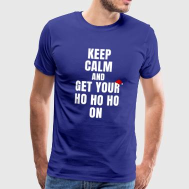 Keep clam and ho ho ho - Männer Premium T-Shirt