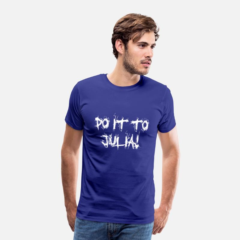 Orwell T-Shirts - DO IT TO JULIA! - Men's Premium T-Shirt royal blue