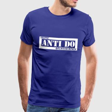 Anti Do - Männer Premium T-Shirt
