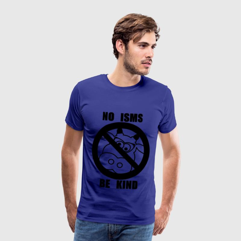 NO ISMS - Men's Premium T-Shirt