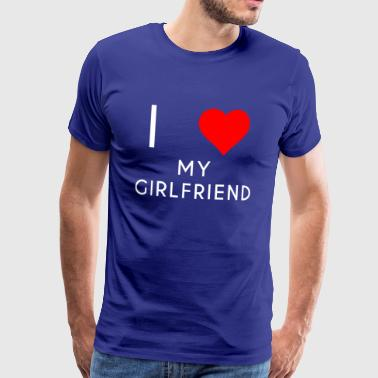 I LOVE MY GIRLFRIEND vriendin motief - Mannen Premium T-shirt