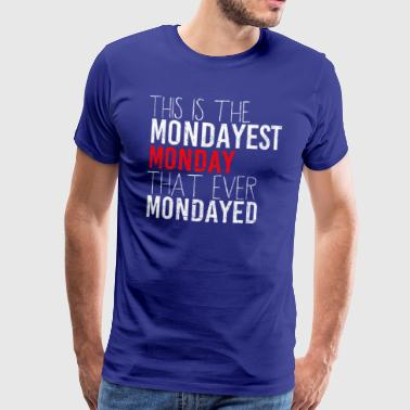 Monday gift idea idea idea - Men's Premium T-Shirt