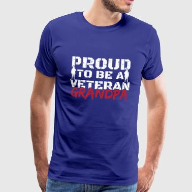 Veterans Day - Proud Veteran Grandpa - Men's Premium T-Shirt